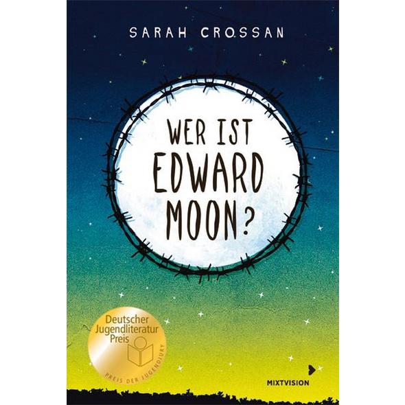 Wer ist Edward Moon? - Deutscher Jugendliteraturpreis 2020