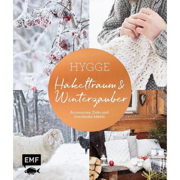 Hygge – Häkeltraum und Winterzauber
