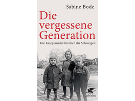 Die vergessene Generation